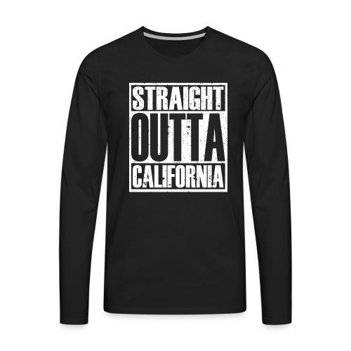 Straight Outta California - Men's Premium Long Sleeve T-Shirt