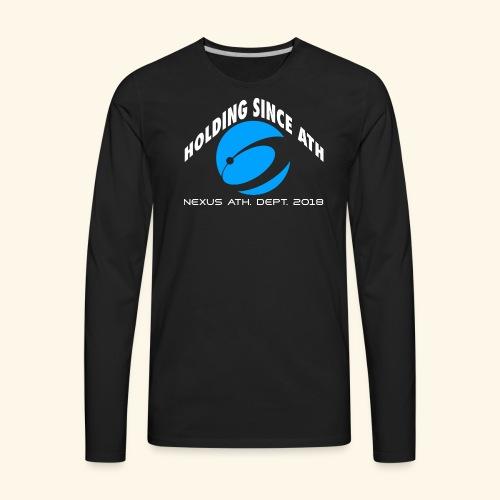 HoldingSinceATH - Men's Premium Long Sleeve T-Shirt