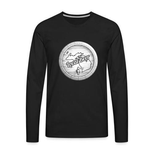 Michigan Drink Local design Gift for MI Craft - Men's Premium Long Sleeve T-Shirt