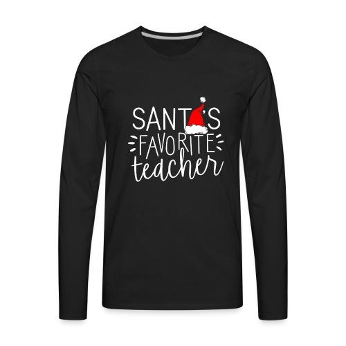Santa's Favorite Teacher Christmas Teacher T-Shirt - Men's Premium Long Sleeve T-Shirt