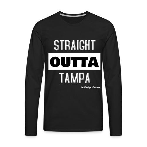 STRAIGHT OUTTA TAMPA WHITE - Men's Premium Long Sleeve T-Shirt