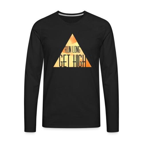 RUN LONG GET HIGH - Men's Premium Long Sleeve T-Shirt