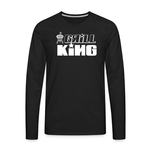 grill king of the grill - Men's Premium Long Sleeve T-Shirt