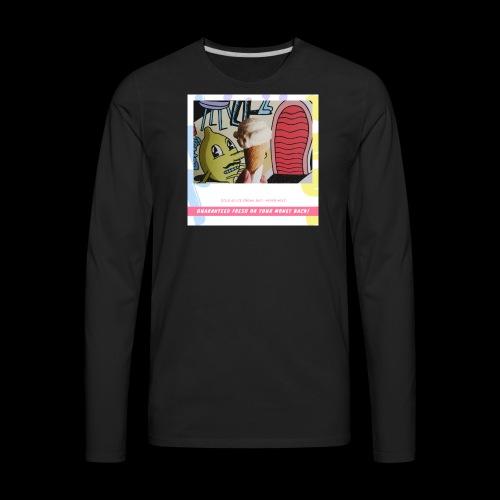 Guaranteed fresh or your money back - Men's Premium Long Sleeve T-Shirt