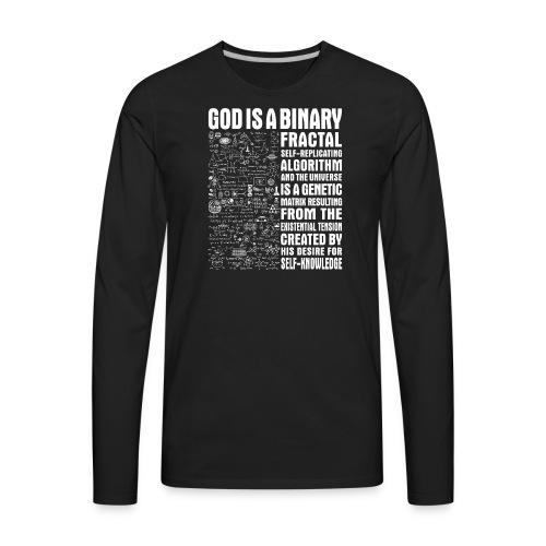 God is a binary, fractal, self-replicating - Men's Premium Long Sleeve T-Shirt