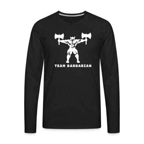 Barbaric Hoodie - Men's Premium Long Sleeve T-Shirt