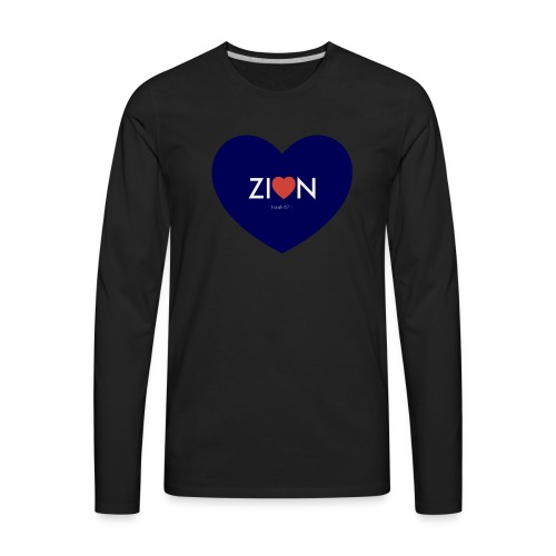 Zion in my heart/ I Won't Keep Silent - Men's Premium Long Sleeve T-Shirt