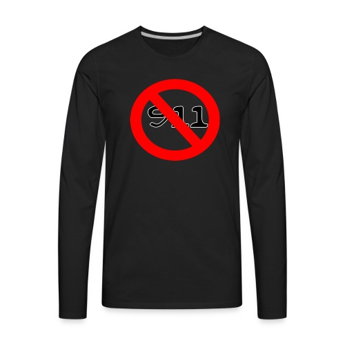 never use 911 records official - Men's Premium Long Sleeve T-Shirt