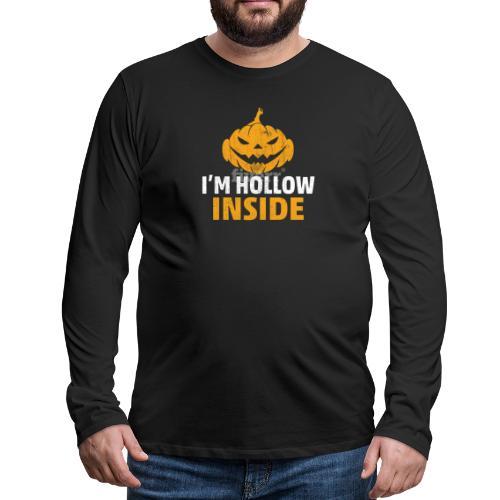 I M Hollow inside - Men's Premium Long Sleeve T-Shirt