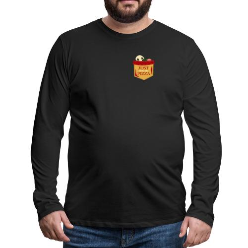 Just feed me pizza - Men's Premium Long Sleeve T-Shirt