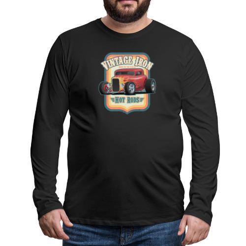 Vintage Iron Hot Rods Retro Car Lovers Design - Men's Premium Long Sleeve T-Shirt