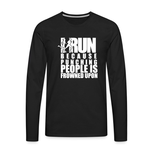 Funny Humorous I Run to Burn Of The Crazy Running - Men's Premium Long Sleeve T-Shirt