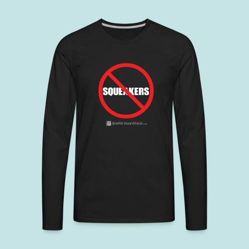No Squeakers (white) - Men's Premium Long Sleeve T-Shirt