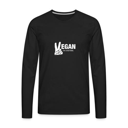 Vegan For Everything white design - Men's Premium Long Sleeve T-Shirt