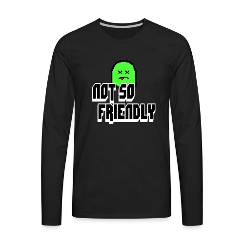 not_so_friendly_logo - Men's Premium Long Sleeve T-Shirt
