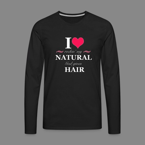 Love Rockin Natural Hair - Men's Premium Long Sleeve T-Shirt