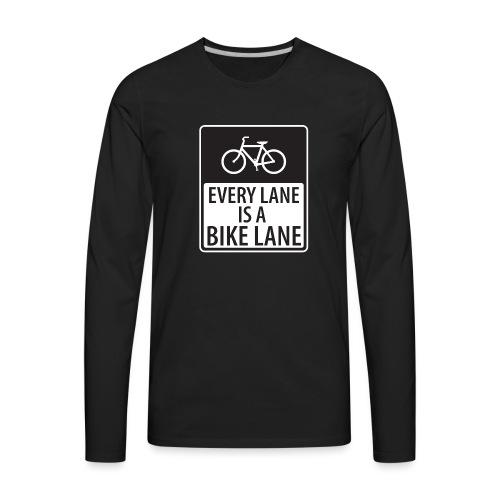 Every Lane is a Bike Lane - Men's Premium Long Sleeve T-Shirt