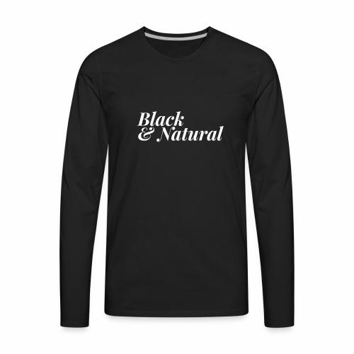 Black & Natural Women's - Men's Premium Long Sleeve T-Shirt