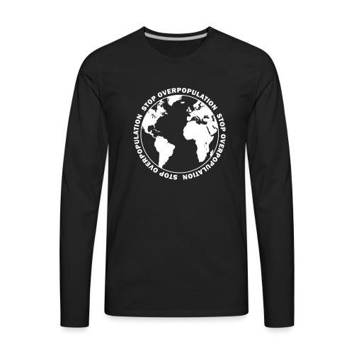 Stop Overpopulation - Men's Premium Long Sleeve T-Shirt