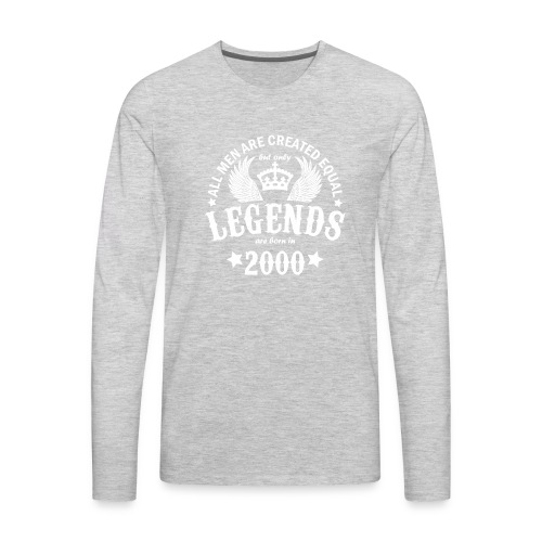Legends are Born in 2000 - Men's Premium Long Sleeve T-Shirt