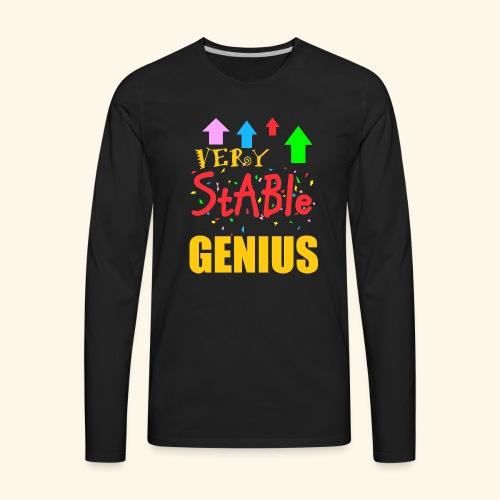very stable genius - Men's Premium Long Sleeve T-Shirt