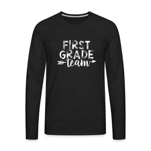 First Grade Team Arrow Teacher T-Shirts - Men's Premium Long Sleeve T-Shirt