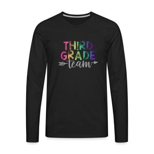 Third Grade Team Teacher T-Shirts Rainbow - Men's Premium Long Sleeve T-Shirt