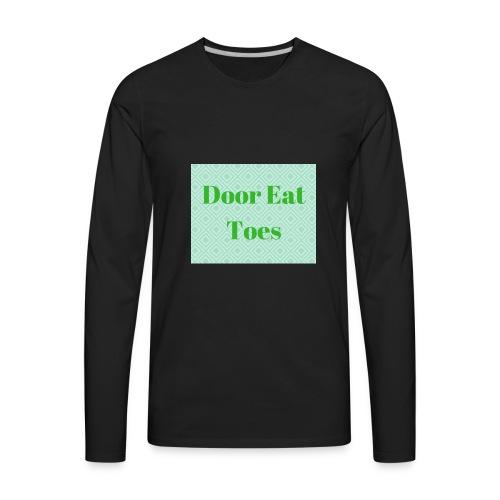 Door Eat Toes - Men's Premium Long Sleeve T-Shirt
