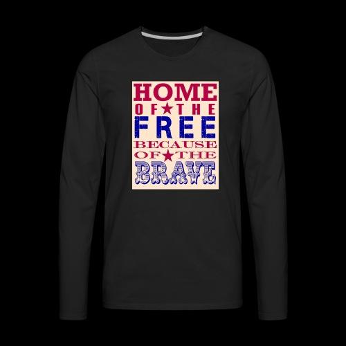 4th of July saying - Men's Premium Long Sleeve T-Shirt