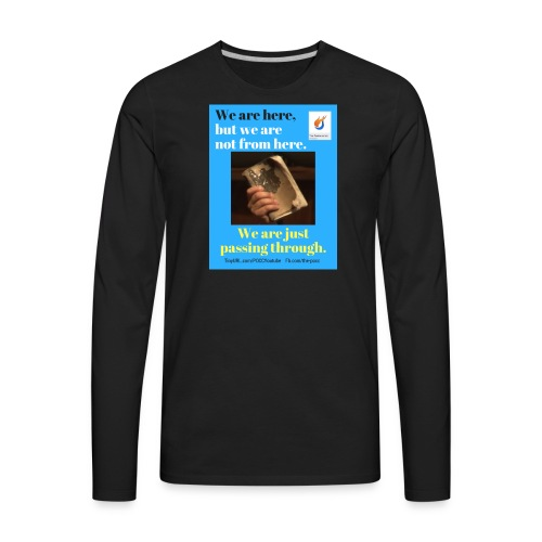 We are here POCC Pentecostals - Men's Premium Long Sleeve T-Shirt