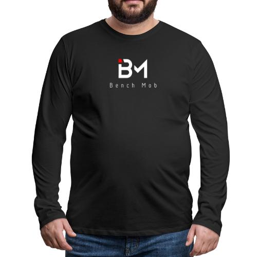 Bench Mob Logo (white) - Men's Premium Long Sleeve T-Shirt
