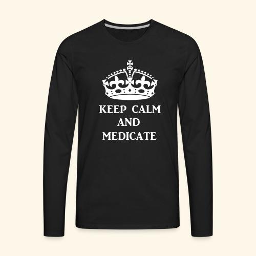 keep calm medicate wht - Men's Premium Long Sleeve T-Shirt