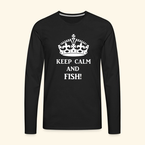 keep calm fish wht - Men's Premium Long Sleeve T-Shirt