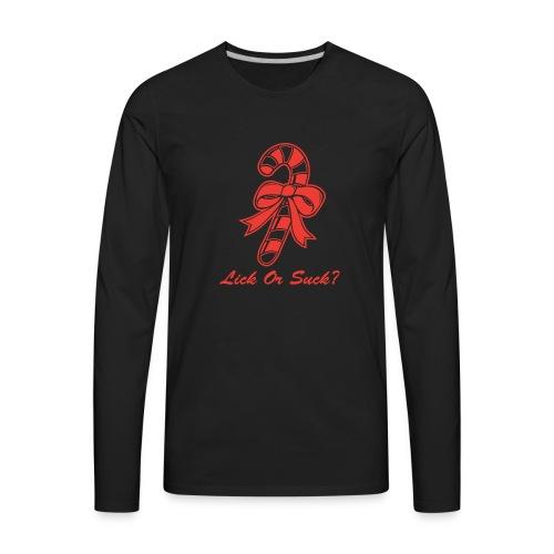 Lick Or Suck Candy Cane - Men's Premium Long Sleeve T-Shirt