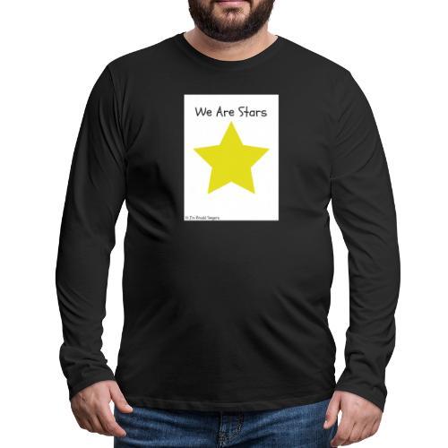 Hi I'm Ronald Seegers Collection-We Are Stars - Men's Premium Long Sleeve T-Shirt