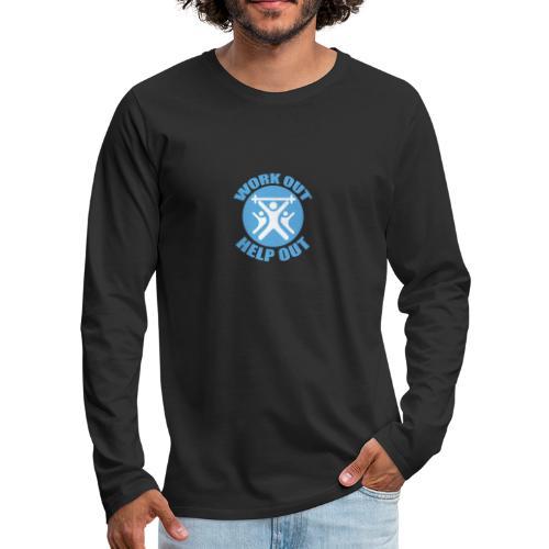 Work Out Help Out- Strength through Service - Men's Premium Long Sleeve T-Shirt