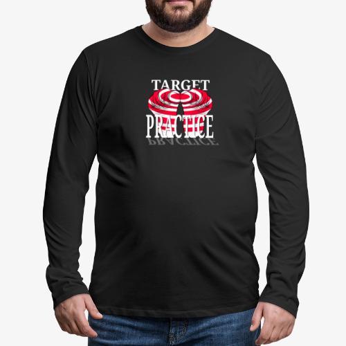 target practice white - Men's Premium Long Sleeve T-Shirt