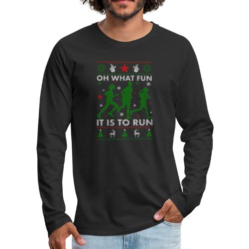 Oh What Fun It Is To Run - Men's Premium Long Sleeve T-Shirt