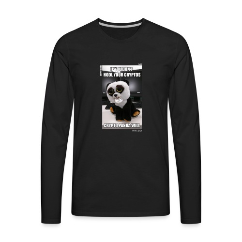 If Don't HODL Your Cryptos... - Men's Premium Long Sleeve T-Shirt