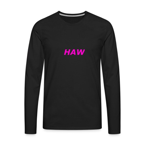 haw - Men's Premium Long Sleeve T-Shirt