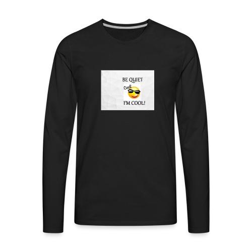 small be quiet - Men's Premium Long Sleeve T-Shirt