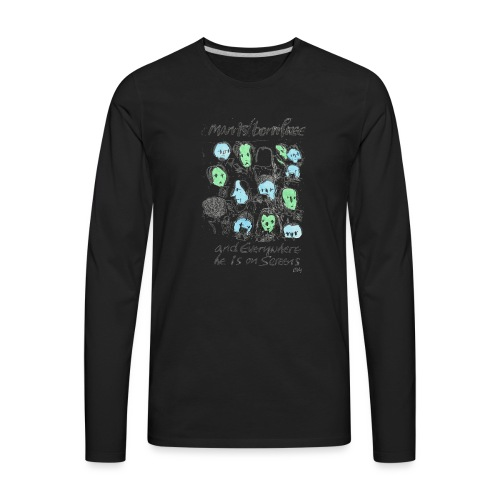 Man is born Free - Men's Premium Long Sleeve T-Shirt