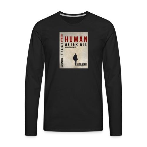 T ShirtHuman after all - Men's Premium Long Sleeve T-Shirt