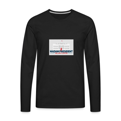 Madam President - Men's Premium Long Sleeve T-Shirt