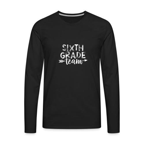 Sixth Grade Team Arrow Teacher T-Shirts - Men's Premium Long Sleeve T-Shirt