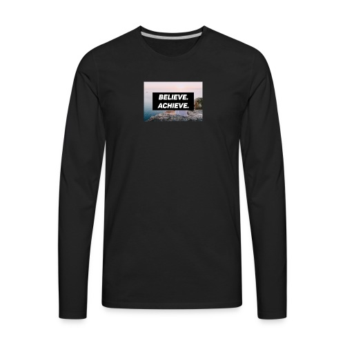 Believe. Achieve. (Ver. 2) - Men's Premium Long Sleeve T-Shirt