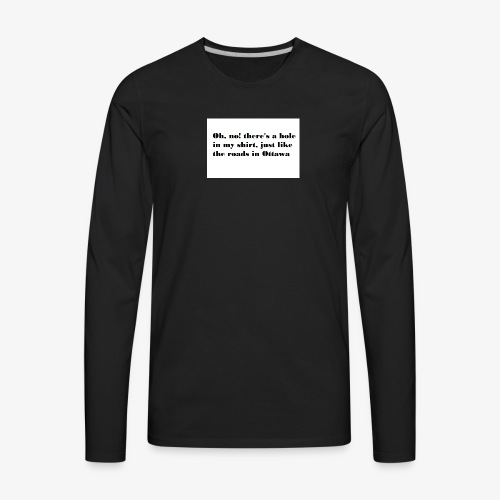 Holey Roads - Men's Premium Long Sleeve T-Shirt