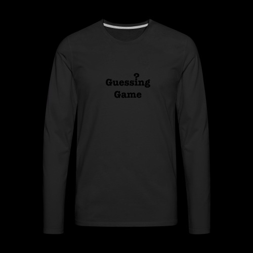 Question - Men's Premium Long Sleeve T-Shirt