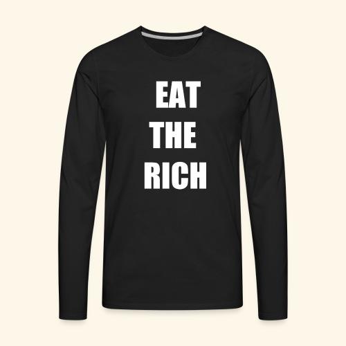 eat the rich wht - Men's Premium Long Sleeve T-Shirt