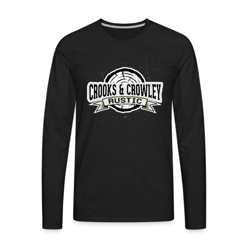 Crooks and Crowley Rustic - Men's Premium Long Sleeve T-Shirt